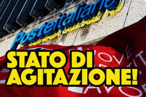 POSTE ITALIANE. Prosegue stato di agitazione, blocco degli straordinari.