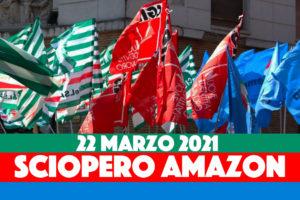AMAZON, 22 marzo scioperano anche i somministrati