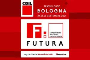 """CGIL, IL 25 SETTEMBRE BORGHESI, NIdiL, A """"FUTURA 2021"""